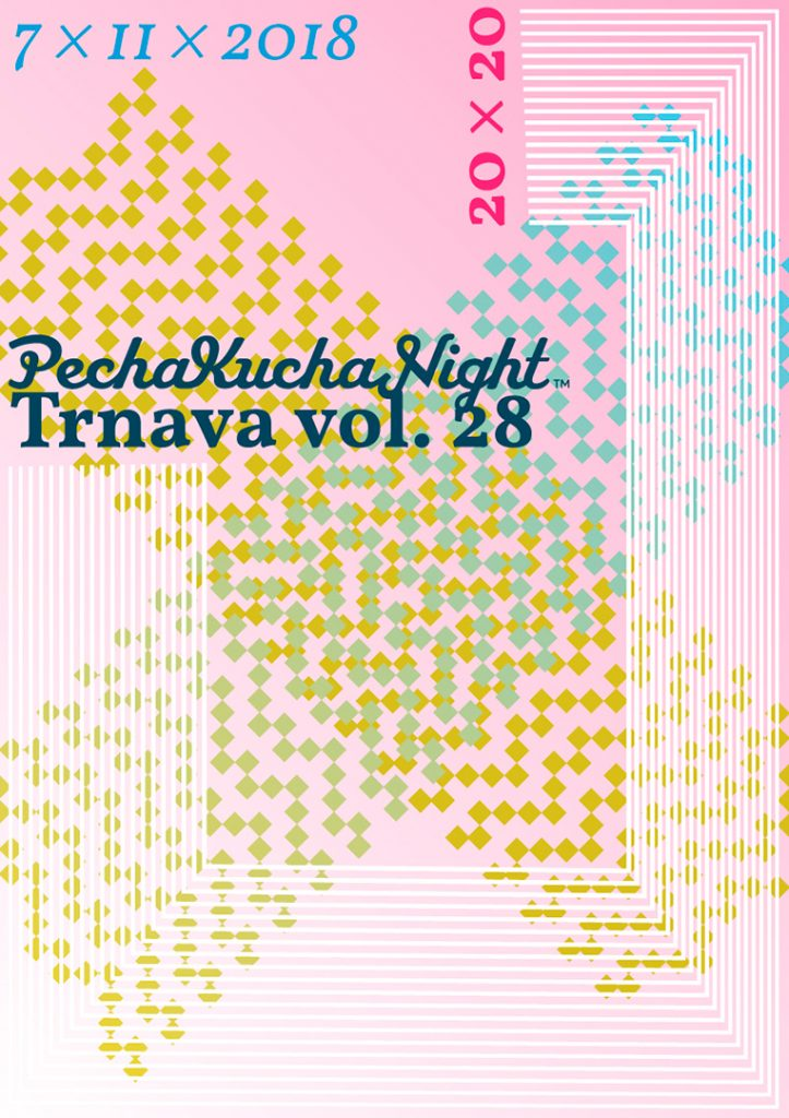 PechaKucha Night Trnava vol. 28, autor: Petra Adamková