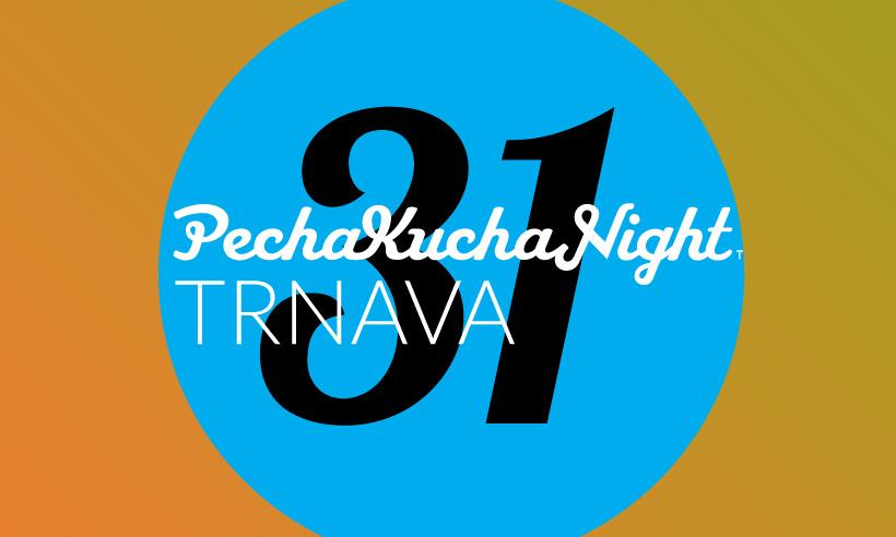 PechaKucha Night Trnava vol. 31